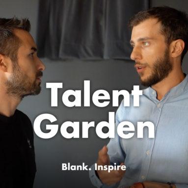 Un giardino di talenti, un network di coworking. - TALENT GARDEN - Blank. Inspire